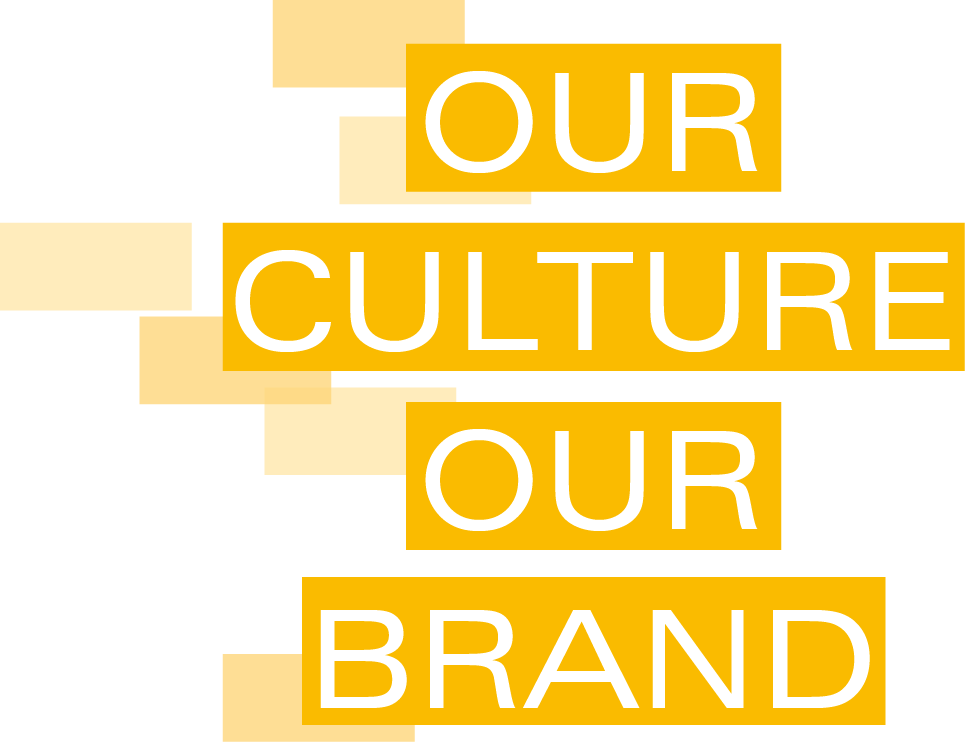Our Culture Our Brand